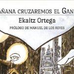 Entrevista Ekaitz Ortega – Mañana cruzaremos el Ganges – En Portada Cómics