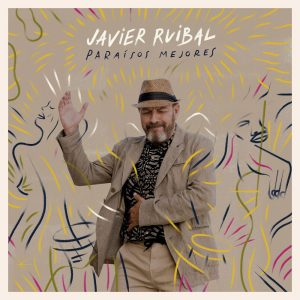 Javier-Ruibal-paraisos-mejores