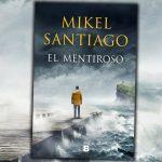 Entrevista Mikel Santiago – El Mentiroso
