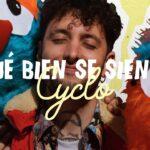 Entrevista Cyclo – Qué bien se siente