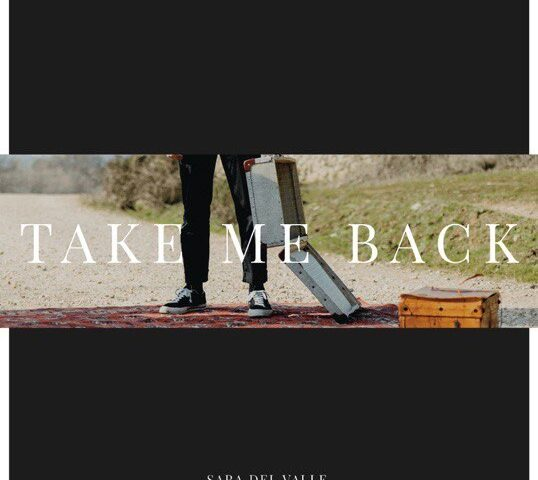 Entrevista Sara del Valle – Take me back